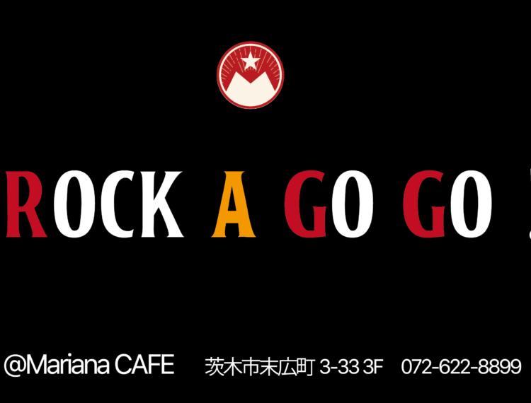 写真:ROCK A GO GO ! Mariana Anniversary Special